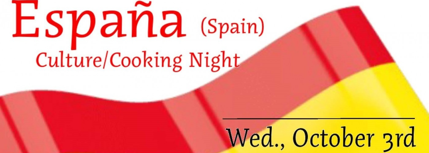 Spain Culture/Cooking Night